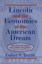 Lincoln and the Economics of the American…