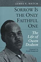 Sorrow Is the Only Faithful One: THE LIFE OF…