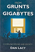 From Grunts to Gigabytes: Communications and…