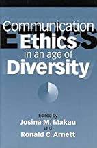 Communication ethics in an age of diversity…