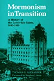 Alexander, Thomas G.: Mormonism in Transition: A History of the Latter-Day Saints, 1890-1930