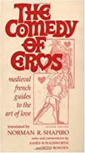 The Comedy of Eros: Medieval French Guide to…