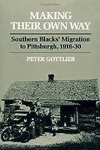 Making Their Own Way: Southern Blacks'…