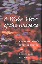 A wider view of the universe : Henry…