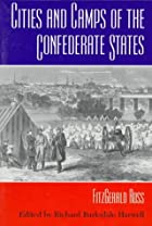 Cities and Camps of the Confederate States&hellip;