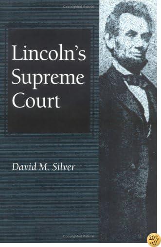 Lincoln's Supreme Court