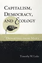Capitalism, Democracy, and Ecology:…