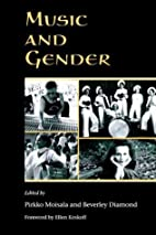 Music and Gender by Pirkko Moisala
