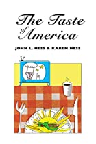 The taste of America by John L. Hess