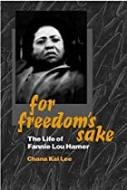 For Freedom's Sake: The Life of Fannie Lou…