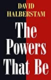 Halberstam, David: The Powers That Be
