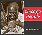 Chicago People by Richard Younker