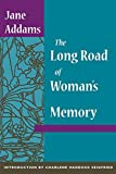 Addams, Jane: The Long Road of Woman's Memory