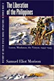 Morison, Samuel Eliot: History of United States Naval Operations in World War II: The Liberation of the Philippines--Luzon, Mindanao, the Visayas, 1944-1945