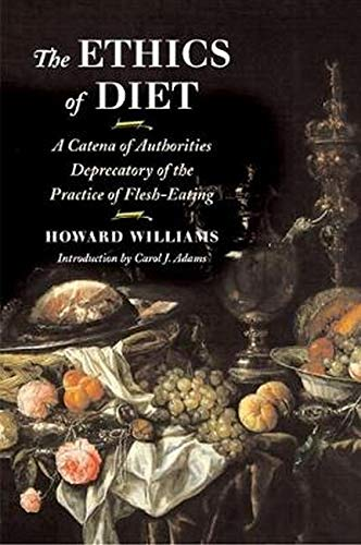the-ethics-of-diet-a-catena-of-authorities-deprecatory-of-the-practice-of-flesh-eating