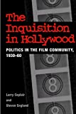 Ceplair, Larry: The Inquisition in Hollywood: Politics in the Film Community 1930-1960