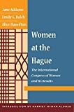 Addams, Jane: Women at The Hague: The International Congress of Women and Its Results