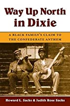 Way up north in Dixie : a Black family's…