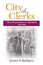 City of Clerks: Office and Sales Workers in…