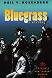 Rosenberg, Neil V.: Bluegrass: A History