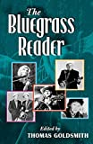 Goldsmith, Thomas: The Bluegrass Reader