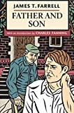 Farrell, James T.: Father and Son