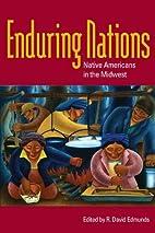 Enduring Nations by R. David Edmunds