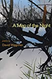 Wagoner, David: A Map of the Night
