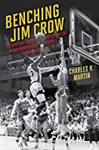 Benching Jim Crow: The Rise and Fall of the…