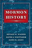 Walker, Ronald W: Mormon History