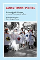Making Feminist Politics: Transnational…