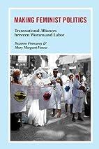 Making Feminist Politics: Transnational…