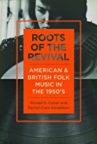 Roots of the Revival: American and British…