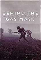 Behind the Gas Mask: The U.S. Chemical…