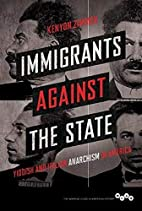 Immigrants against the State: Yiddish and…
