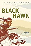 Black Hawk: Black Hawk: An Autobiography