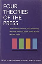 Four Theories of the Press; the…