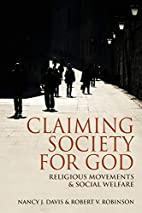 Claiming Society for God: Religious…