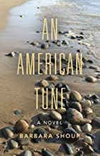An American Tune: A Novel (Break Away Books)…