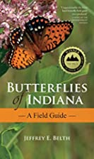 Butterflies of Indiana: A Field Guide…