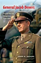 General Jacob Devers: World War II's…