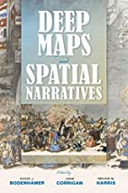 Deep Maps and Spatial Narratives (The…