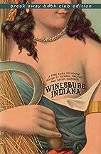 Winesburg, Indiana: A Fork River Anthology…