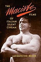 The Maciste Films of Italian Silent Cinema…