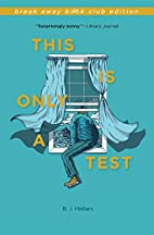 This Is Only a Test (Break Away Books) by B.…