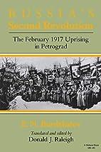 Russia's Second Revolution: The February…