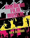 Altman, Rick: The American Film Musical