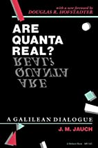 Are Quanta Real? A Galilean Dialogue by…