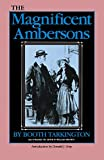 Tarkington, Booth: The Magnificent Ambersons