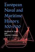 European Naval and Maritime History,…